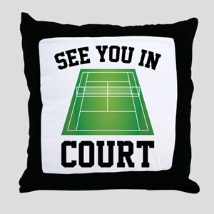 See You In Court Throw Pillow