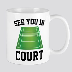 See You In Court Mug