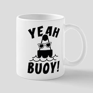 Yeah Buoy! Mug