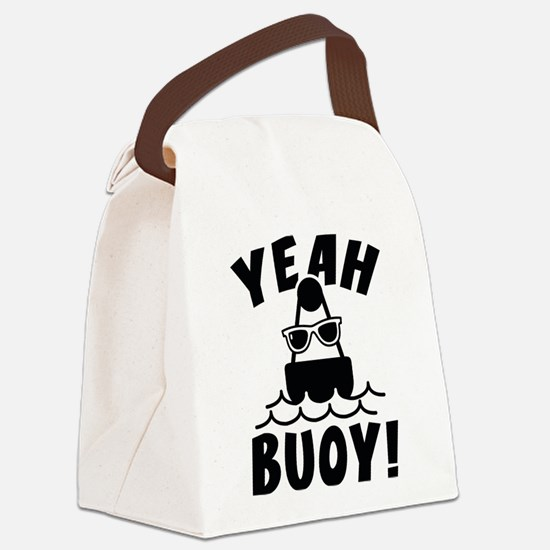 Yeah Buoy! Canvas Lunch Bag