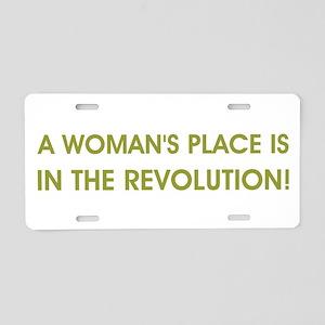 A WOMAN'S PLACE... Aluminum License Plate