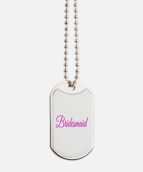 Bridesmaid Dog Tags