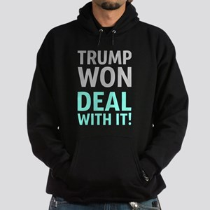 Trump Won Deal With It! Sweatshirt