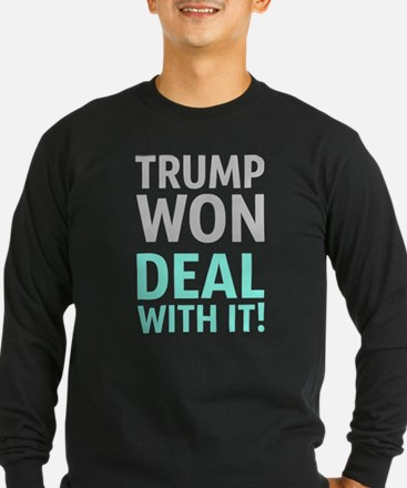 Trump Won Deal With It! Long Sleeve T-Shirt
