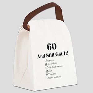 60 Still Got It 1C Canvas Lunch Bag