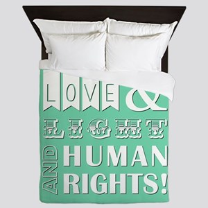 LOVE AND LIGHT AND... Queen Duvet