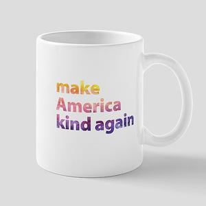 make America kind again Mugs