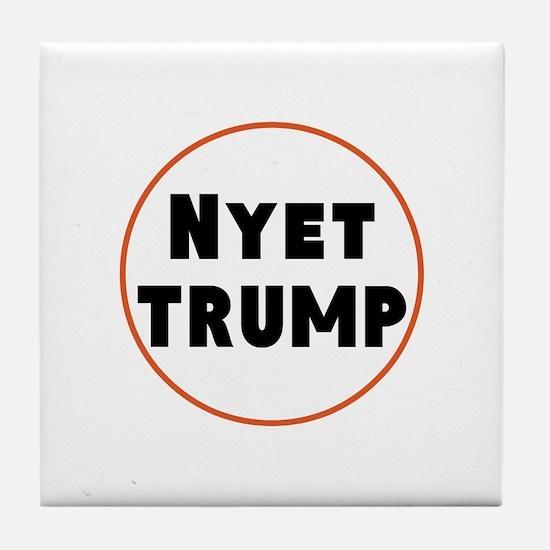 Nyet Trump, No Trump/Putin Tile Coaster