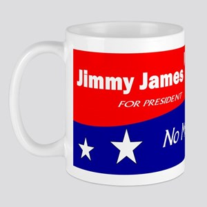 Jimmy James for President No More Lies Mug
