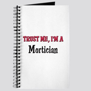 Trust Me I'm a Mortician Journal