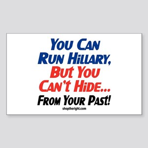 You Can Run Hillary Rectangle Sticker