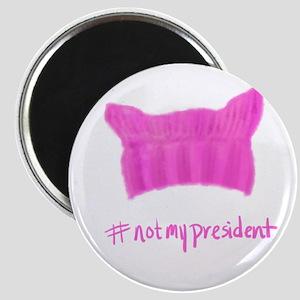 #notmypresident Magnets