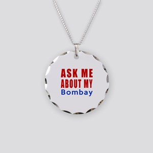 Ask Me About My Bombay Cat D Necklace Circle Charm