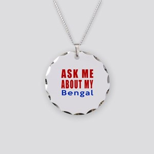 Ask Me About My Bengal Cat D Necklace Circle Charm