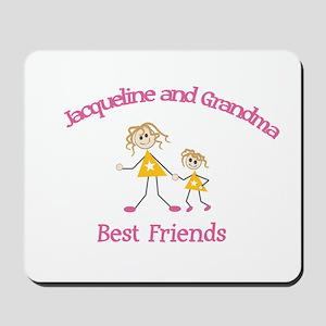 Jacqueline & Grandma - Best F Mousepad