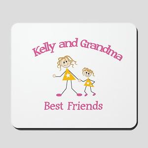 Kelly & Grandma - Best Friend Mousepad