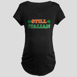 Still Italian Irish Shamrock Maternity T-Shirt