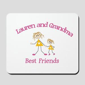 Lauren & Grandma - Best Frien Mousepad