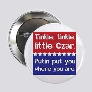 "Tinkle Tinkle, Little Czar 2.25"" Button"