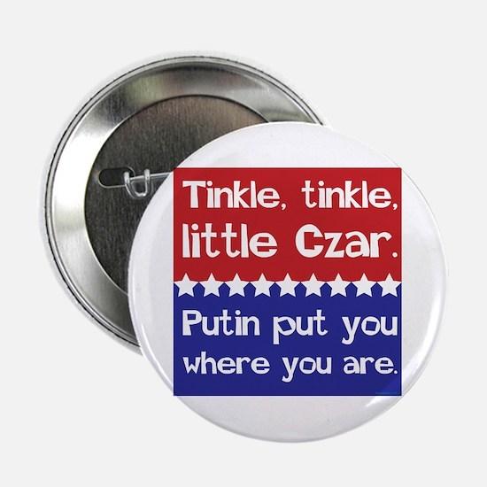 """Tinkle Tinkle, Little Czar 2.25"""" Button"""
