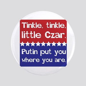 Tinkle Tinkle, Little Czar Button