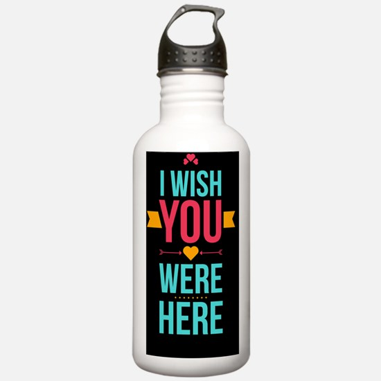 I Wish You Were Here L Water Bottle