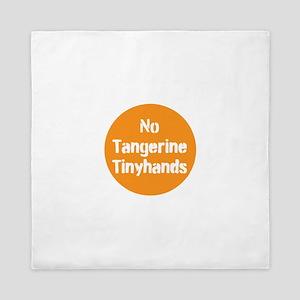 no tangerine tinyhands Queen Duvet