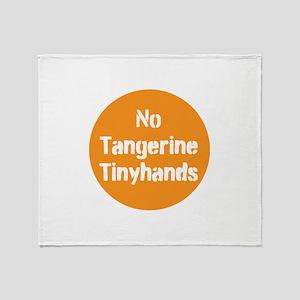no tangerine tinyhands Throw Blanket