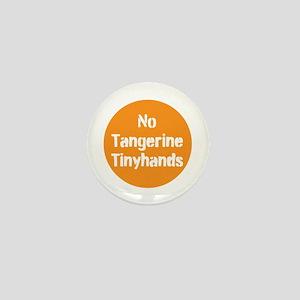 no tangerine tinyhands Mini Button