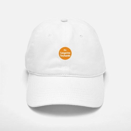 no tangerine tinyhands Baseball Baseball Baseball Cap