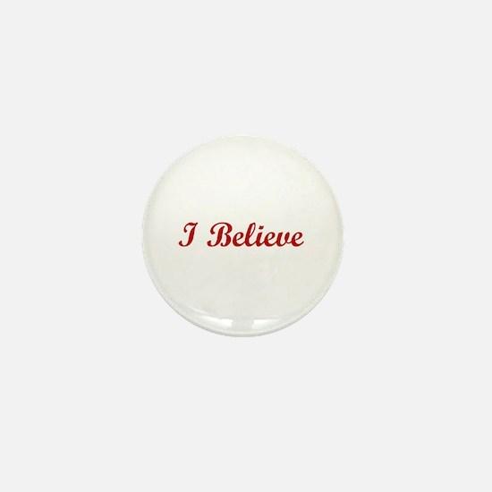 I Believe Mini Button