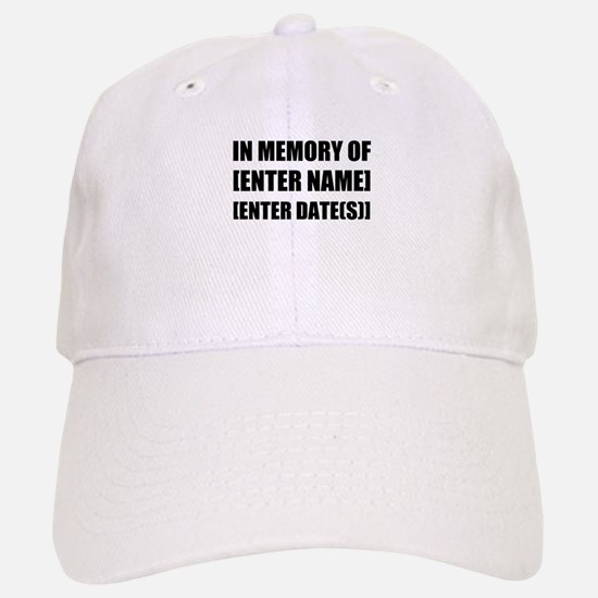 In Memory Of Personalize It! Baseball Baseball Baseball Cap