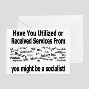 Might Be A Socialist Greeting Cards