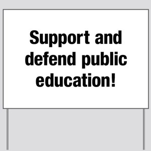 Defend Public Education Yard Sign