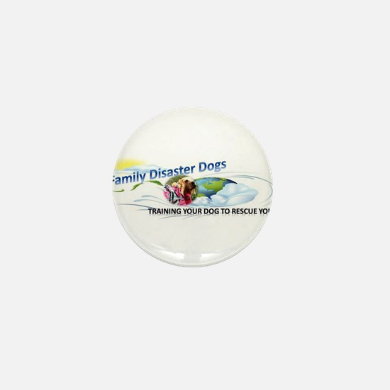 Family Disaster Dogs Mini Button