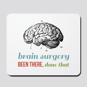 Brain Surgery Mousepad