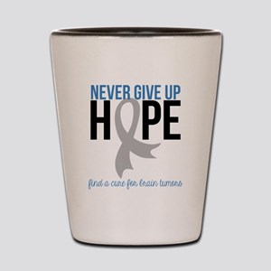 Never Give Up Hope Shot Glass