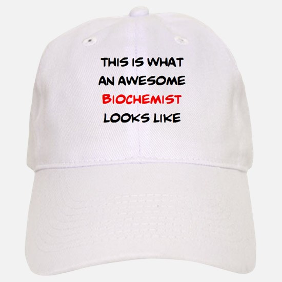awesome biochemist Baseball Baseball Cap