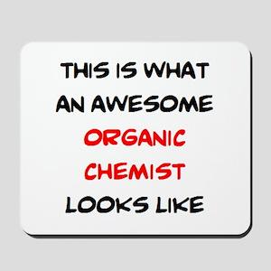 awesome organic chemist Mousepad