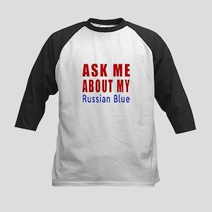 Ask Me About My Russian Blue Kids Baseball Jersey