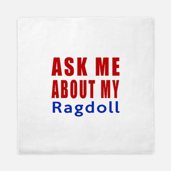 Ask Me About My Ragdoll Cat Designs Queen Duvet