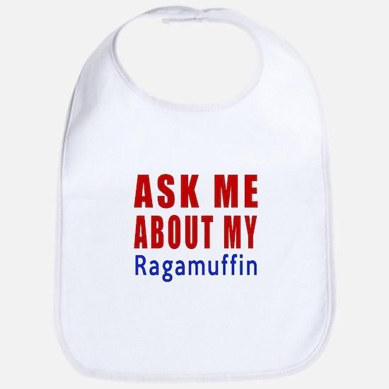 Ask Me About My Ragamuffin Cat Design Bib