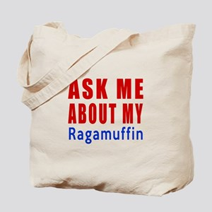 Ask Me About My Ragamuffin Cat Design Tote Bag