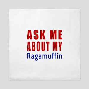 Ask Me About My Ragamuffin Cat Design Queen Duvet