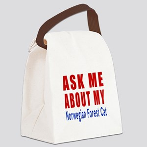 Ask Me About My Norwegian Forest Canvas Lunch Bag
