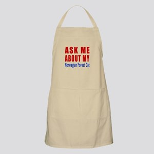 Ask Me About My Norwegian Forest Cat Designs Apron
