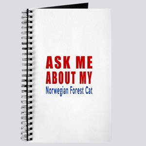 Ask Me About My Norwegian Forest Cat Desig Journal