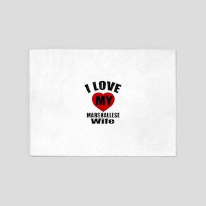I Love My Marshallese Wife 5'x7'Area Rug