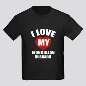 I Love My Mongolian Husband Kids Dark T-Shirt