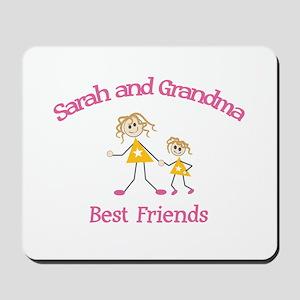 Sarah & Grandma - Best Friend Mousepad